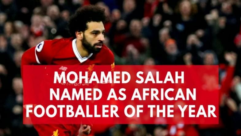 Mohamed Salah named African Player of the Year