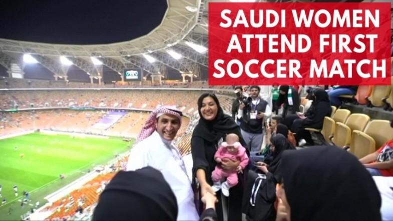 Saudi women allowed to attend soccer match for the first time