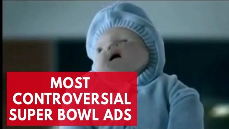 5 of the most controversial Super Bowl commercials
