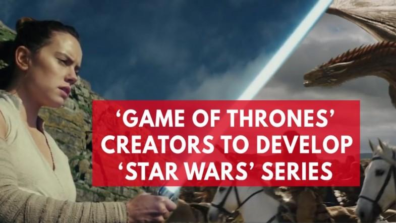 Game Of Thrones creators will write new Star Wars film series