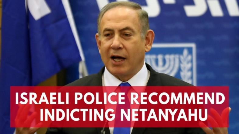 Israeli police recommend indicting Benjamin Netanyahu