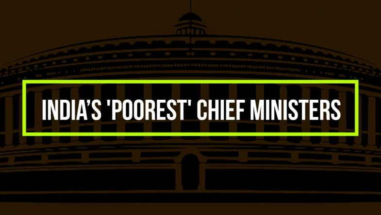 INDIA'S 'POOREST' CHIEF MINISTERS
