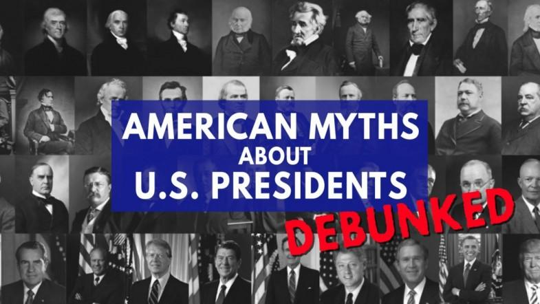 American myths about US presidents debunked