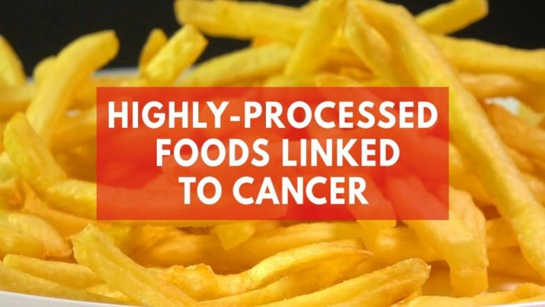 Study suggests ultra-processed foods could increase risk of cancer