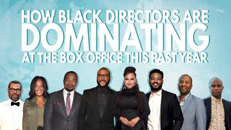 How black directors are dominating at the box office this past year