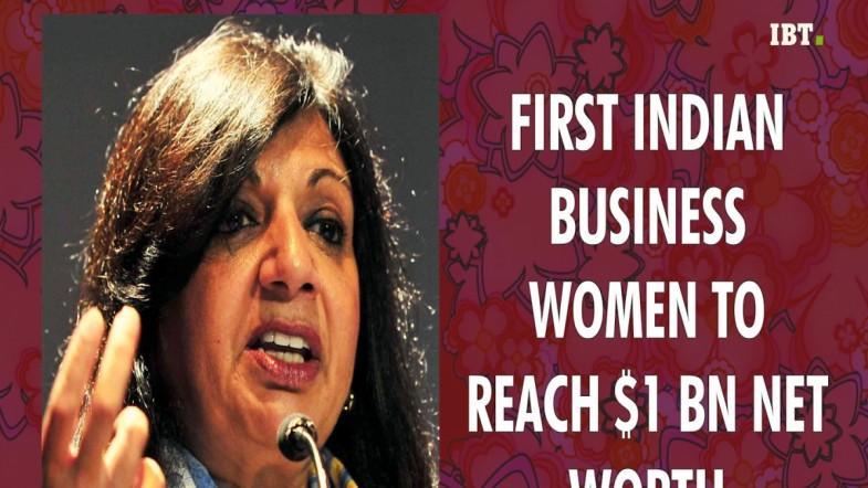 Kiran Mazumdar-Shaw: First Indian businesswoman to reach $1 billion net-worth