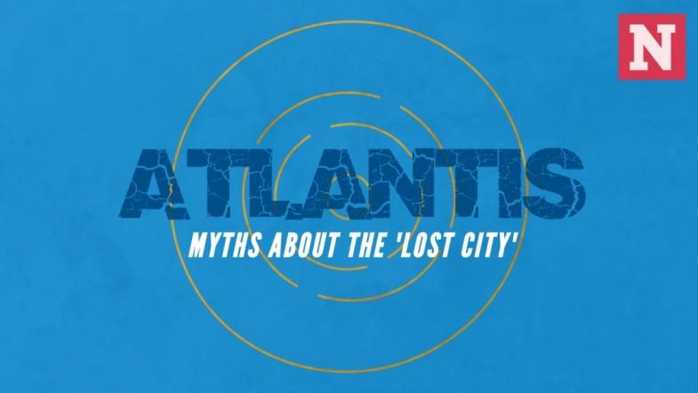 Atlantis: Myths about the Lost City