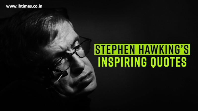 Stephen Hawkings Inspiring Quotes