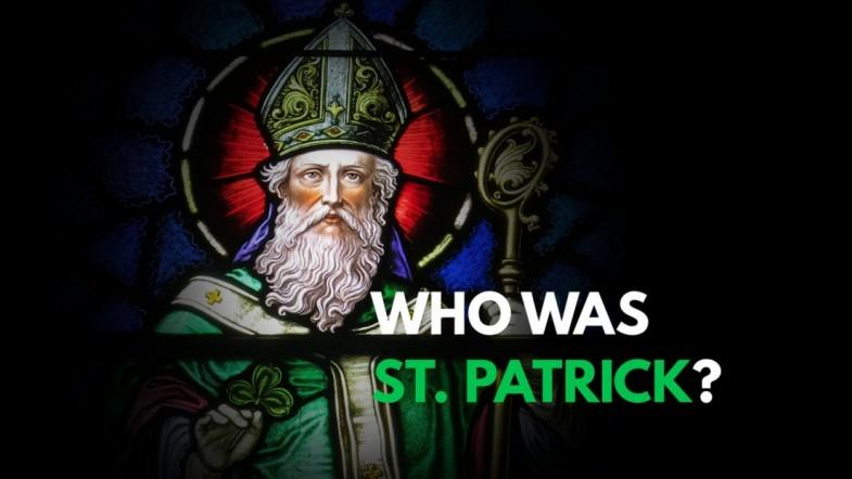 Who was Saint Patrick?