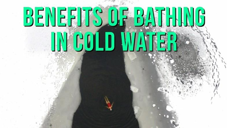 Benefits of bathing in cold water