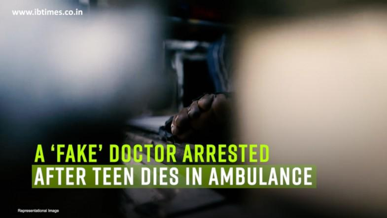 Fake doctor arrested after teen dies in ambulance