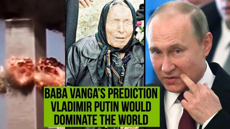 Baba Vangas chilling predictions about Vladimir Putin