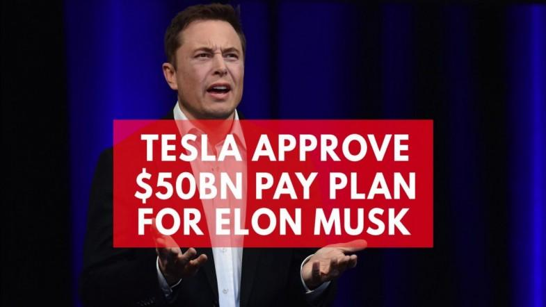 Elon Musk could earn more than $50 billion from Tesla pay package