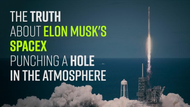 SpaceX punching a hole in the atmosphere