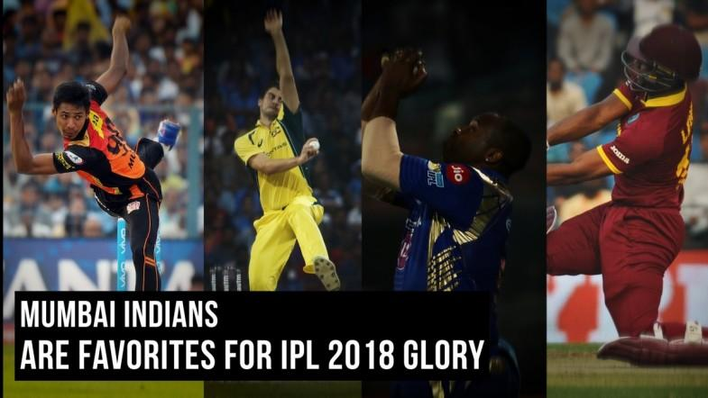 Mumbai Indians are favorites for IPL 2018 glory