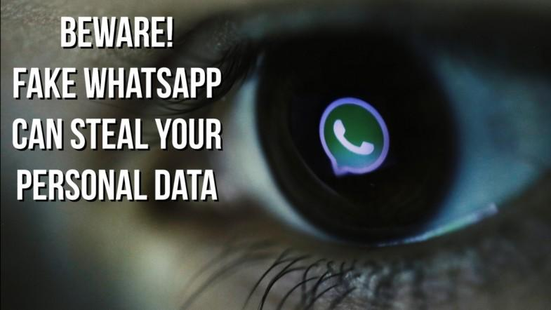 Fake WhatsApp can potentially gain access to users' personal data