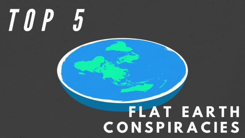Top 5 flat Earth conspiracies