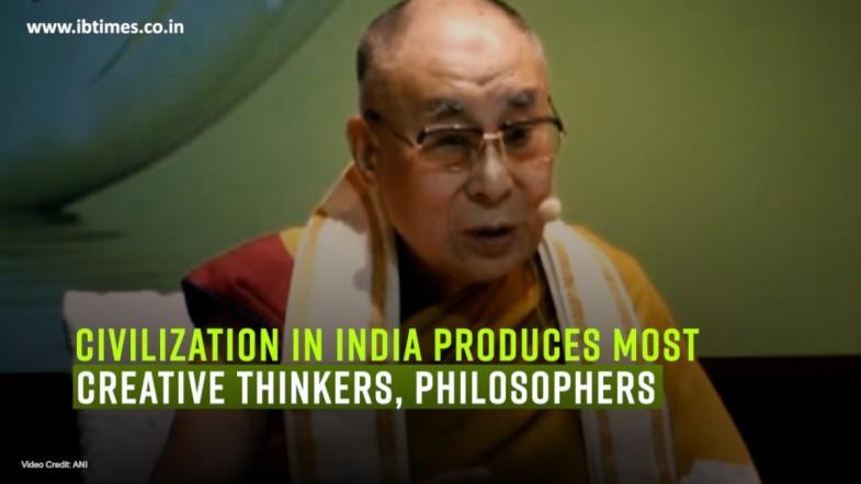Civilization in India produces most creative thinkers, philosophers Dalai Lama