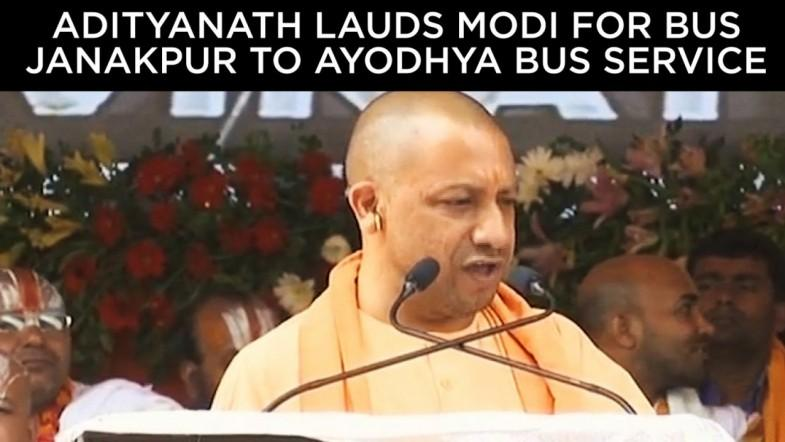 Adityanath lauds PM Modi for Janakpur to Ayodhya bus service