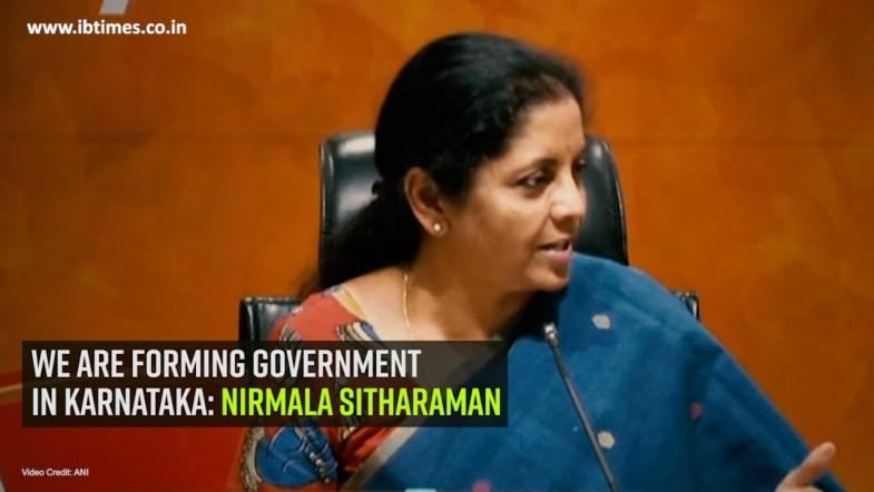 We are forming government in Karnataka: Nirmala Sitharaman