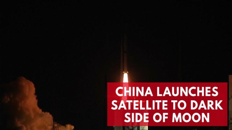 China Launches New Satellite To Bridge The Gap To The Far Side Of The Moon