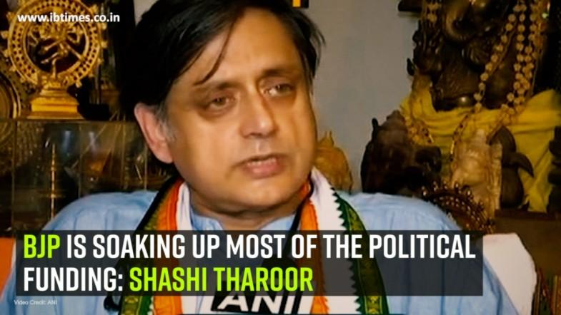 BJP is soaking up most of the political funding: Shashi Tharoor