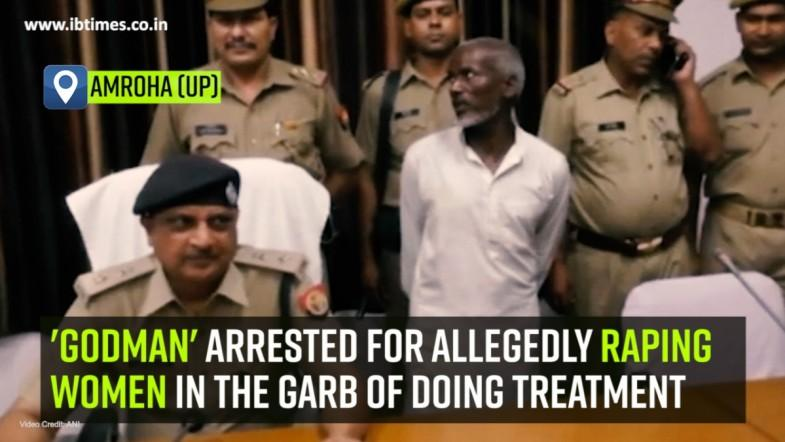 Godman arrested for allegedly raping women in the garb of doing treatmen