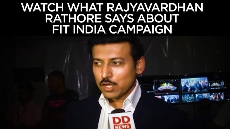 Watch What Rajyavardhan Rathore says about Fit India Campaign