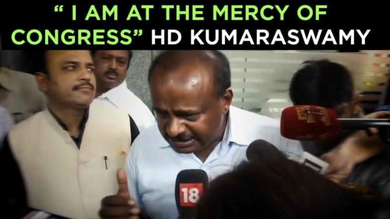 I am at the mercy of Congress says HD Kumaraswamy