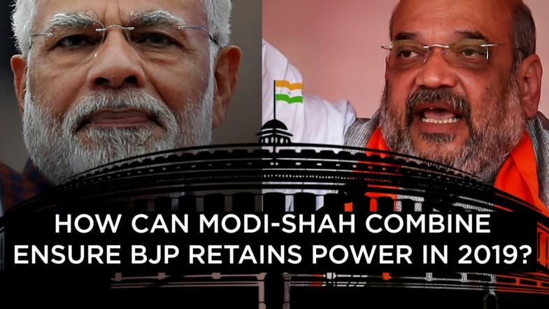 How can Modi-Shah combine ensure BJP retains power in 2019?
