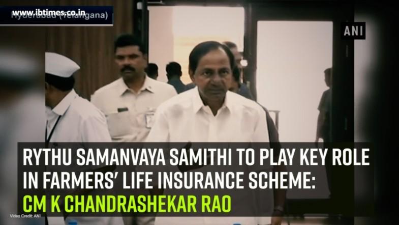 Rythu Samanvaya Samithi to play key role in farmers Life Insurance Scheme: CM K Chandrashekar Rao