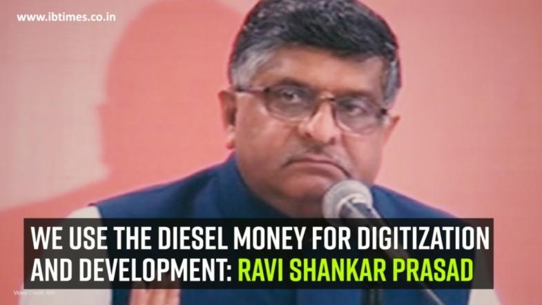 We use the diesel money for digitization and development: Ravi Shankar Prasad