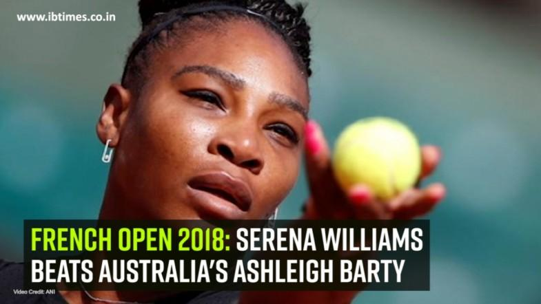 French Open 2018: Serena Williams beats Australias Ashleigh Barty
