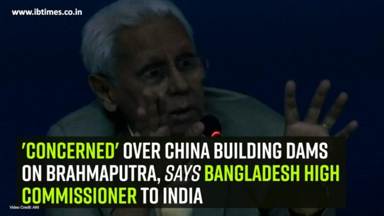 Concerned over China building dams on Brahmaputra, says Bangladesh High Commissioner to India