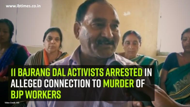 11 Bajrang Dal activists arrested in alleged connection to murder of BJP workers