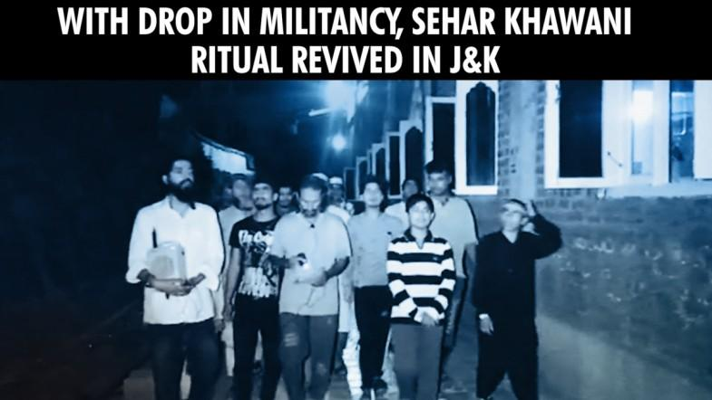 Militancy dropped, Sehar Khawani revived in J and K