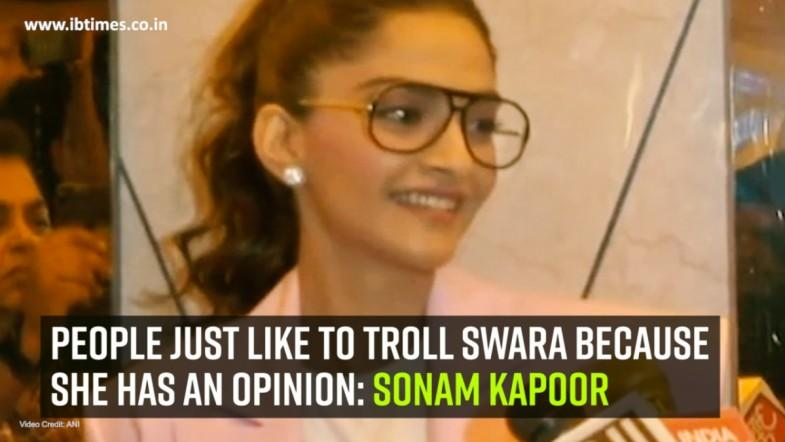 People just like to troll Swara because she has an opinion: Sonam Kapoor