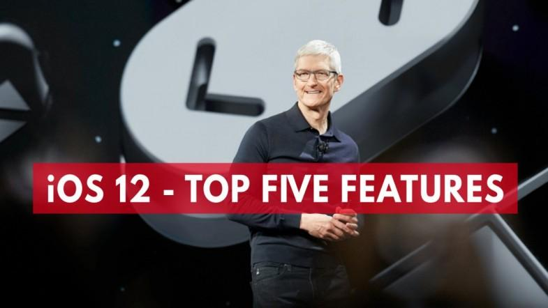 iOS 12 - Top Five Features