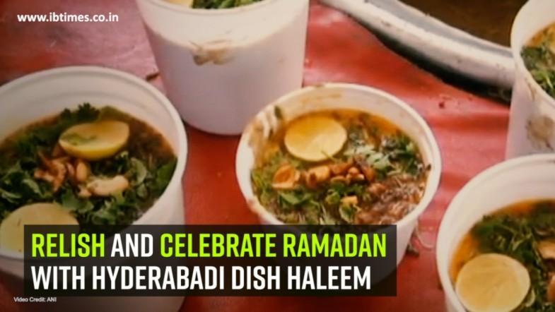 Relish and celebrate Ramadan with Hyderabadi dish Haleem
