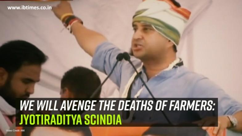 We will avenge the deaths of farmers: Jyotiraditya Scindia
