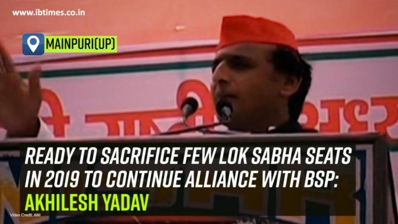 Ready to sacrifice few Lok Sabha seats in 2019 to continue alliance with BSP: Akhilesh Yadav
