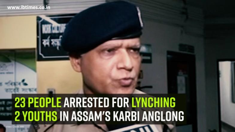 23 people arrested for lynching 2 youths in Assams Karbi Anglong