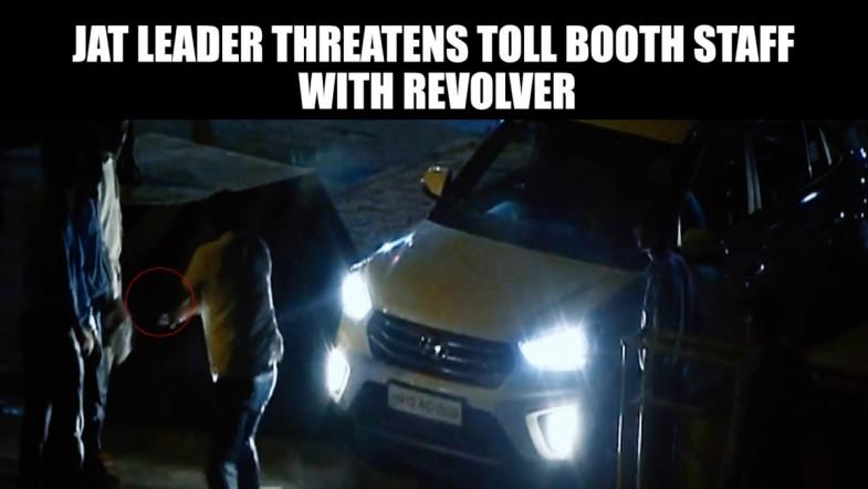 Watch: Jat leader threatens toll booth staff with revolver