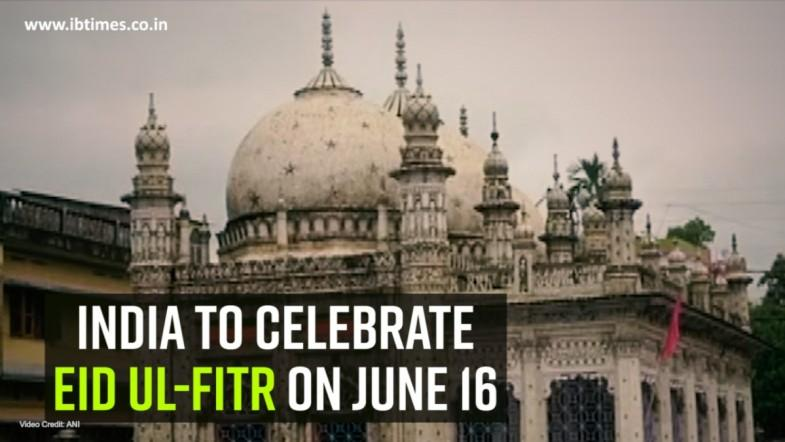 India to celebrate Eid ul-Fitr on June 16