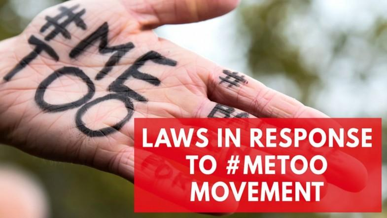 Laws And Policies Strengthened Ater #Metoo Movement