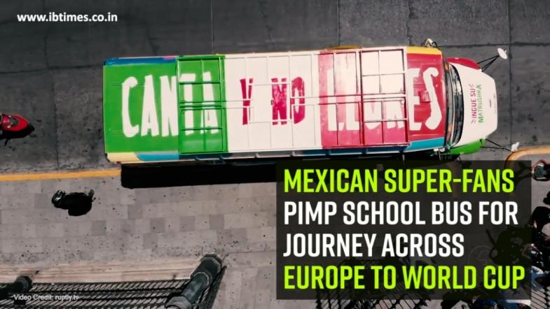 Mexican super-fans pimp school bus for journey across Europe to World Cup