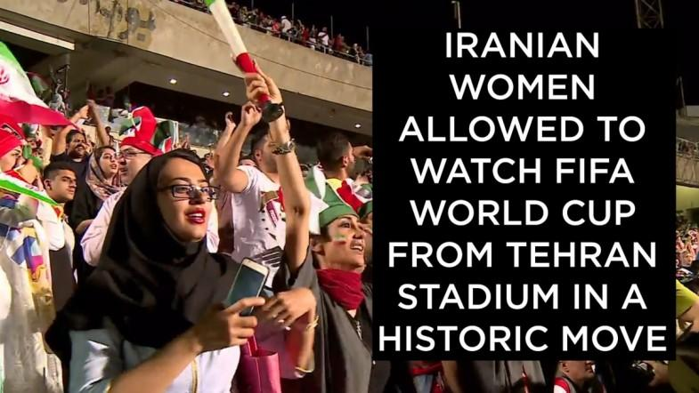 ​Iranian women allowed to watch Fifa World Cup from Tehran stadium in a historic move