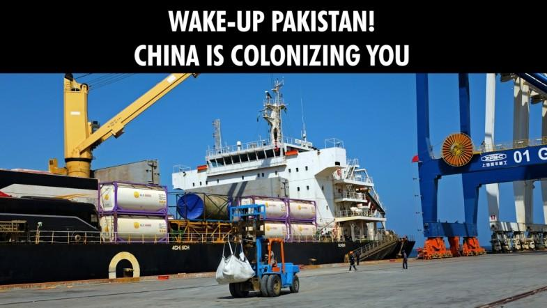 Wake-up Pakistan! China is colonizing you, says a report