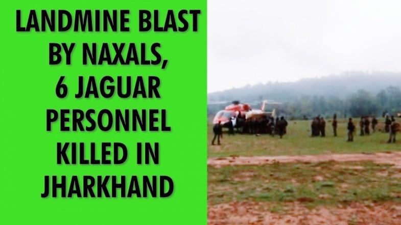 Landmine blast by naxals, 6 Jaguar personnel killed in Jharkhand