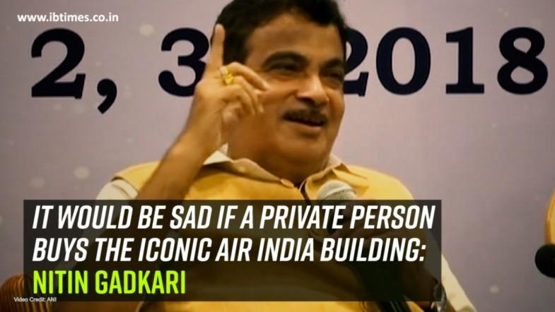 It would be sad if a private person buys the iconic Air India building: Nitin Gadkari